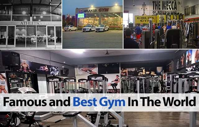 List Of Famous And Best Gym In The World